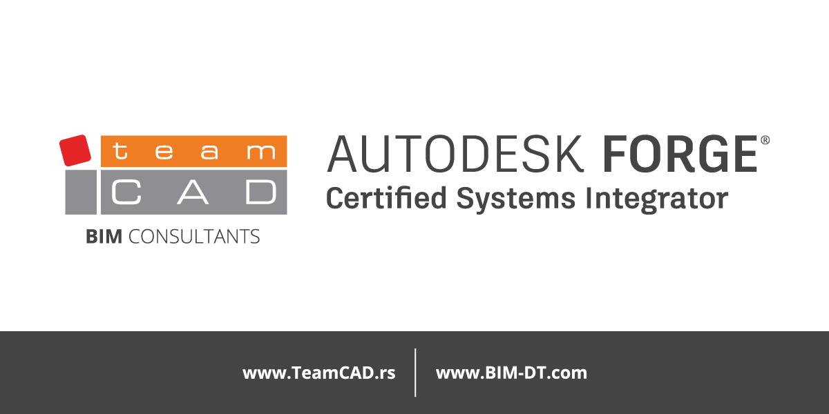 TeamCAD je zvanično postao jedini Autodesk Forge sertifikovani sistem integrator (eng. Autodesk Forge Certified Systems Integrator) u Jugoistočnoj Evropi.